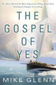 the-gospel-of-yes